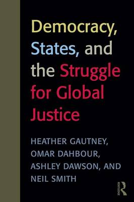 Democracy, States, and the Struggle for Social Justice (Paperback)