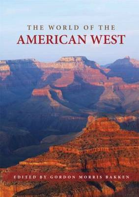 The World of the American West - Routledge Worlds (Hardback)