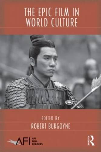 The Epic Film in World Culture - AFI Film Readers (Paperback)