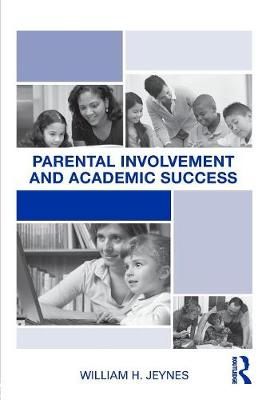 Parental Involvement and Academic Success (Paperback)