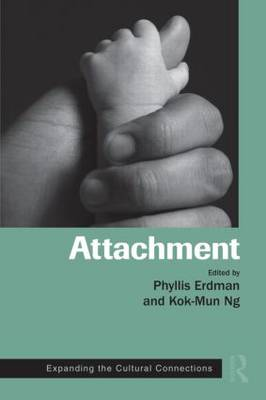 Attachment: Expanding the Cultural Connections - Routledge Series on Family Therapy and Counseling (Hardback)