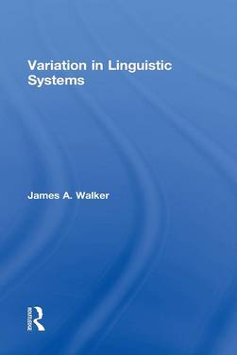Variation in Linguistic Systems (Hardback)
