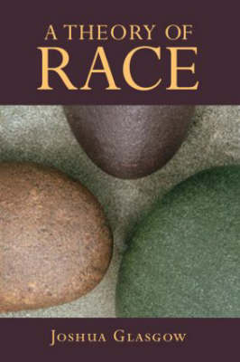 A Theory of Race (Paperback)