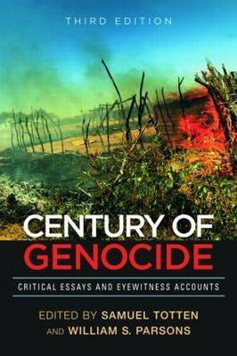 A Century of Genocide: Critical Essays and Eyewitness Accounts (Paperback)