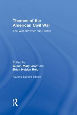 Themes of the American Civil War: The War Between the States (Hardback)