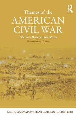 Themes of the American Civil War: The War Between the States (Paperback)