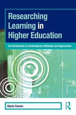 Researching Learning in Higher Education: An Introduction to Contemporary Methods and Approaches - SEDA Series (Paperback)