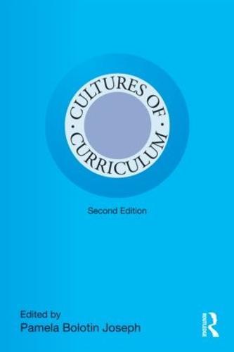 Cultures of Curriculum - Studies in Curriculum Theory Series (Paperback)