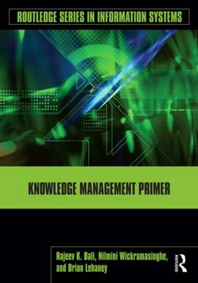 Knowledge Management Primer - Routledge Series in Information Systems (Paperback)
