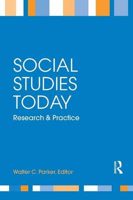 Social Studies Today: Research and Practice (Paperback)