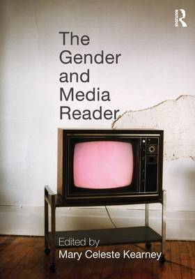 The Gender and Media Reader (Paperback)