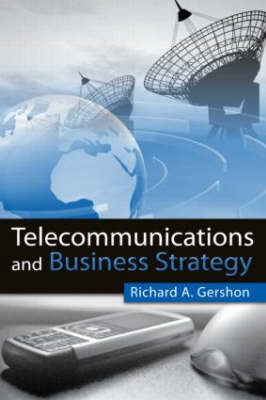 Telecommunications and Business Strategy (Paperback)