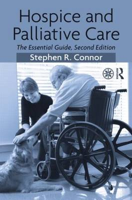 Hospice and Palliative Care: The Essential Guide (Paperback)