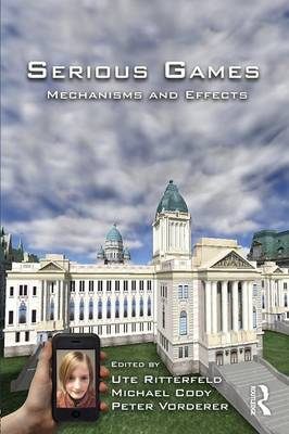 Serious Games: Mechanisms and Effects (Paperback)