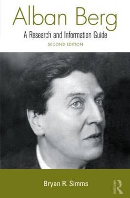Alban Berg - Routledge Music Bibliographies (Hardback)