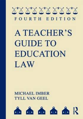 A Teacher's Guide To Education Law (Paperback)