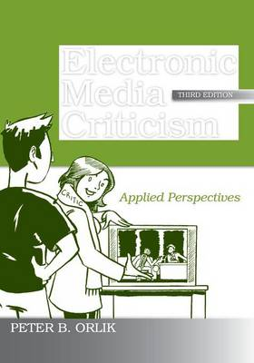 Electronic Media Criticism: Applied Perspectives (Paperback)