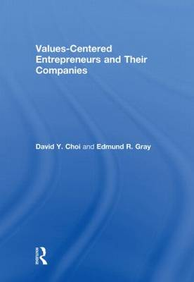 Values-Centered Entrepreneurs and Their Companies (Hardback)