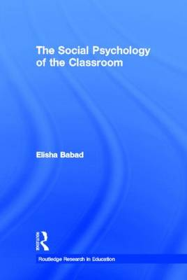 The Social Psychology of the Classroom (Hardback)