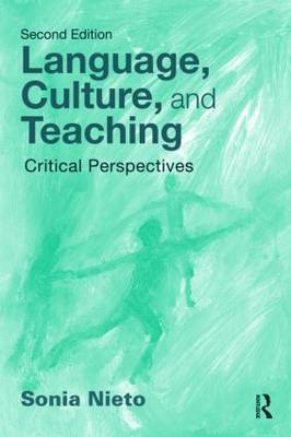 Language, Culture, and Teaching: Critical Perspectives - Language, Culture, and Teaching Series (Paperback)
