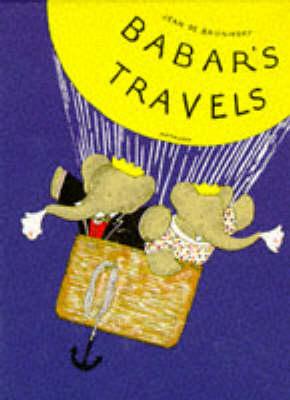 Babar's Travels - Babar reduced facsimiles (Hardback)