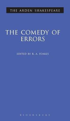 """The Comedy of Errors"" - Arden Shakespeare: Second Series (Hardback)"