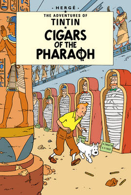 Les Cigares du Pharaon - The Adventures of Tintin (Hardback)