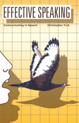 Effective Speaking: Communicating in Speech (Paperback)