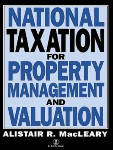 National Taxation for Property Management and Valuation (Paperback)