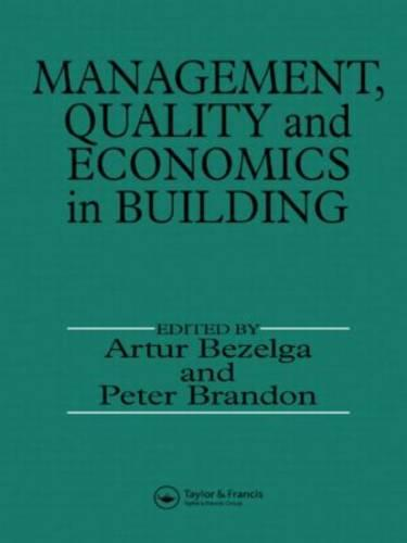 Management, Quality and Economics in Building (Hardback)