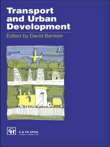 Transport and Urban Development (Hardback)