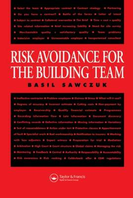 Risk Avoidance for the Building Team (Paperback)