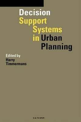 Decision Support Systems in Urban Planning (Hardback)