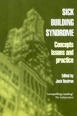 Sick Building Syndrome: Concepts, Issues and Practice (Paperback)