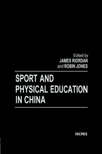 Sport and Physical Education in China (Paperback)