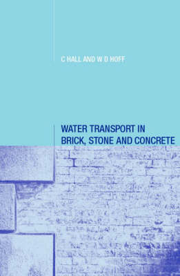 Water Transport in Brick, Stone and Concrete (Hardback)