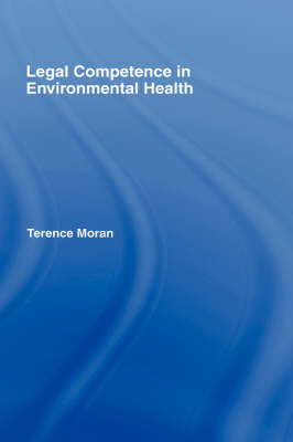 Legal Competence in Environmental Health (Hardback)