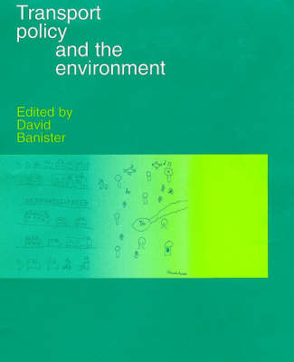 Transport Policy and the Environment (Hardback)