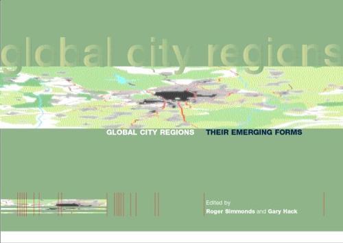 Global City Regions: Their Emerging Forms (Hardback)