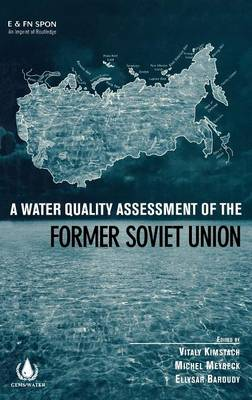 A Water Quality Assessment of the Former Soviet Union (Hardback)