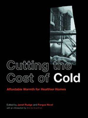 Cutting the Cost of Cold: Affordable Warmth for Healthier Homes (Paperback)