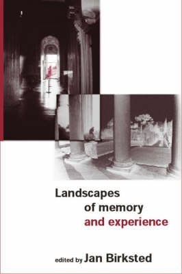 Landscapes of Memory and Experience (Paperback)