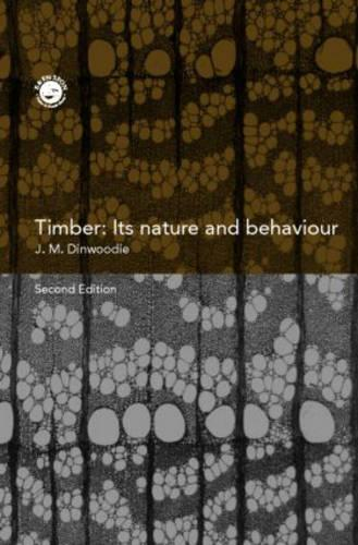 Timber: Its Nature and Behaviour, Second Edition (Hardback)