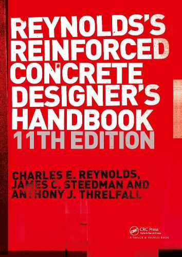 Reinforced Concrete Designer's Handbook, Eleventh Edition (Paperback)