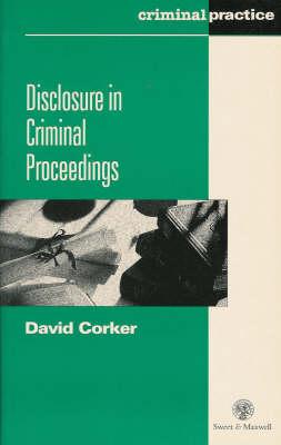Disclosure in Criminal Proceedings (Paperback)