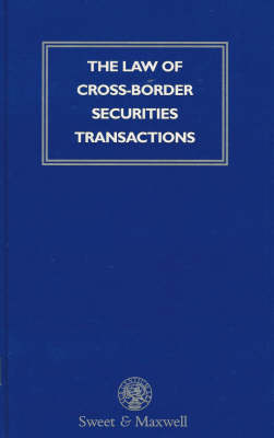 Law of Cross-Border Securities Transactions (Hardback)
