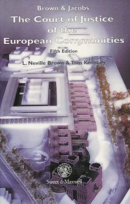 Brown & Jacobs: The Court of Justice of the European Communities (Paperback)