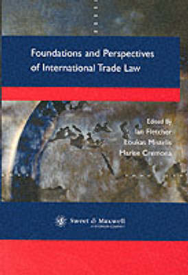 Foundations and Perspectives of International Trade Law (Paperback)