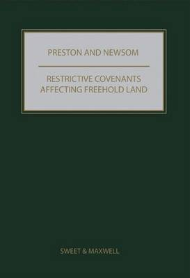 Preston and Newsom: Restrictive Covenants Affecting Freehold Land (Hardback)