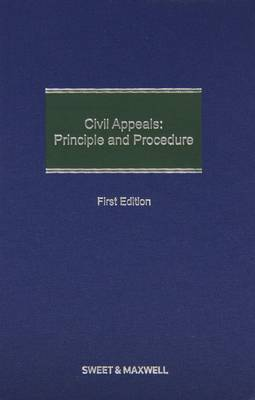 Civil Appeals: Principle and Procedure (Hardback)